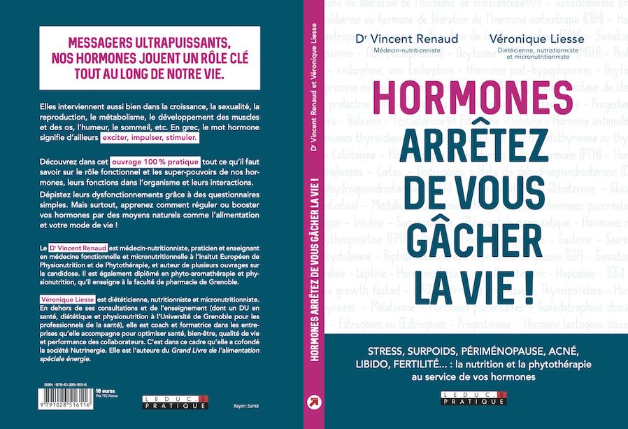 Livre Hormones arrêtez de vous gâcher la vie ! par le Dr Vincent Renaud, médecin nutritionniste